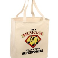 Musician - Superpower Large Grocery Tote Bag