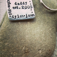 Daddy hand stamped keychain, personalized keychains for fathers and grandfathers, children's grandchildrens names