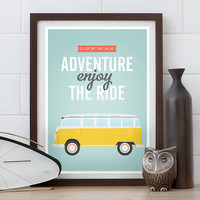 Quote print, volkswagen van, typography quote, retro poster, life quote, Inspirational art, positive print, enjoy the ride, Home decor