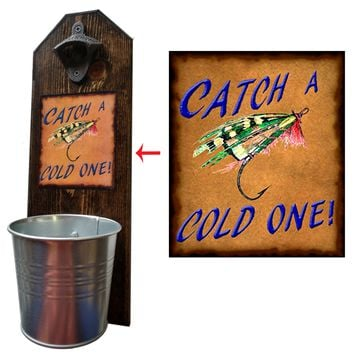 Catch a Cold One Bottle Opener and Cap Catcher, Wall Mounted