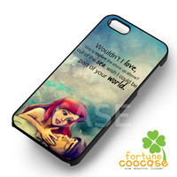 Disney Little Mermaid Quote-fdz for iPhone 4/4S/5/5S/5C/6/ 6+,samsung S3/S4/S5,S6 Regular,S6 edge,samsung note 3/4