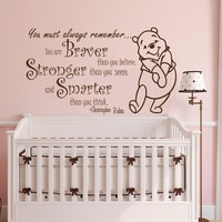 Winnie the Pooh Quote Wall Decal Vinyl Sticker Decals Quotes Braver Stronger Smarter Wall Decor Nursery Baby Room Art Kids Playroom x204