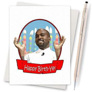 Kanye West - Yeezy - Life Of Pablo - Funny Birthday - Boyfriend Gift - Funny Bday Card