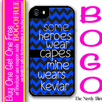 Some Heroes Wear Capes Mine Wears Kevlar Thin Blue Line Quote Black and Blue Chevron iPhone 4 and 5 Case