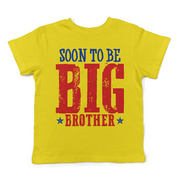 Lil Shirts Soon To Be Big Brother Toddler T-Shirt