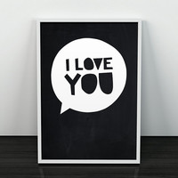 I love you print, Valentine's gift print, Quote art, Romantic art, Home decor art, Motivational quote, Love gift, Wall print, Wall art
