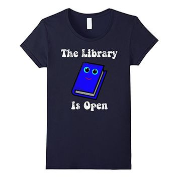 The Library is Open Cute Book Tee Shirt