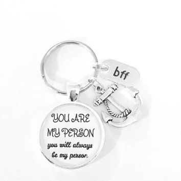 You're My Person You Are My Person Anchor BFF Friend Christmas Gift Keychain