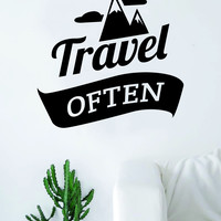 Travel Often Quote Wall Decal Sticker Bedroom Living Room Art Vinyl Beautiful Inspirational Travel Mountains Wanderlust