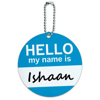 Ishaan Hello My Name Is Round ID Card Luggage Tag