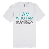 I Am Who I Am-Unisex White T-Shirt
