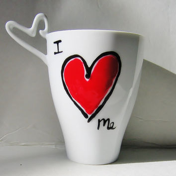 I Love Me, Hand Painted Customizable White Ceramic Mug with unique heart shaped handle