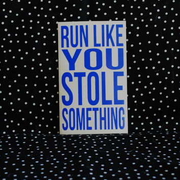 Run Like You Stole Something Water Bottle Sticker