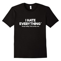 I Hate Everything Except Skiing Funny T-Shirt