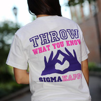 Sigma Kappa Throw What You Know Comfort Colors Tshirt - Sigma Kappa Tshirt