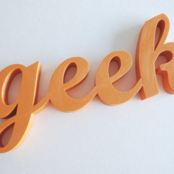 3D Printed Home Decor Geek Letters Phrase Sculpture Pop Art Kitsch Geekery 3-D Print Words Computer Printed Model Nerd Script Wall Desk Art
