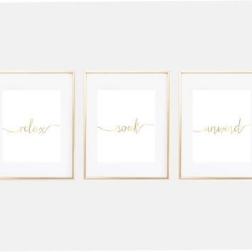 Bathroom Art Prints, Bathroom Wall Decor, Relax Soak Unwind, Bathroom Wall Art, Set of Three, Faux Gold Wall Art, Bathroom Decor