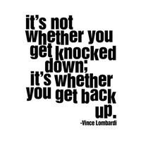 "Vince Lombardi quote ""It's not whether you get knocked down it's whether you get back up"" Inspirational Quote Wall Decal Football Packers"