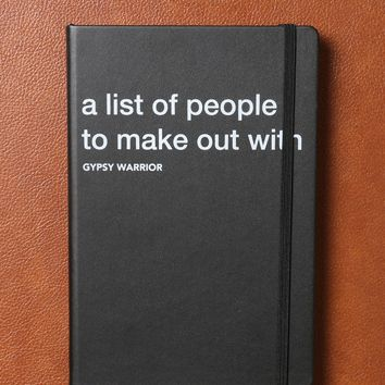 PEOPLE TO MAKEOUT WITH NOTEBOOK
