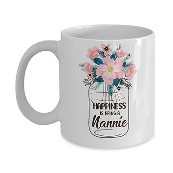 Happiness Is Being Nannie Life Flower Nannie Gifts Mug