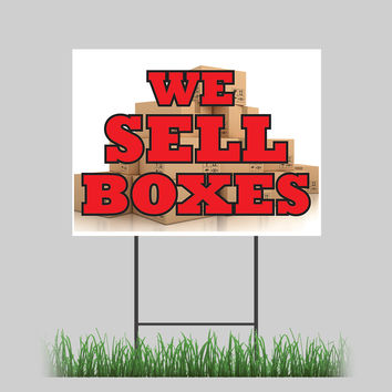"""18""""x24"""" We Sell Boxes Yard Sign Business Cards Letterhead Moving Retail Store Sign"""