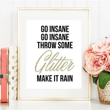 Throw Some Glitter Make it Rain - 8x10 Gold Glitter Print - Spiffing Jewelry