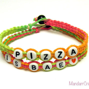 Pizza is BAE, Set of Two Bracelets, Neon Macrame Hemp Jewelry for Pizza Lovers