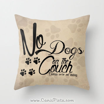 "Dog Puppy ""No Dogs on the Couch"" 16x16 Decorative Throw Pillow Graphic Print Cover Bright Home Decor Couch Art Tan Paw Prints Brown Taupe"