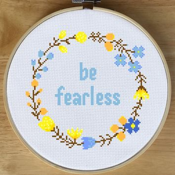 Floral Wreath Quote Cross Stitch Kit - Be Fearless