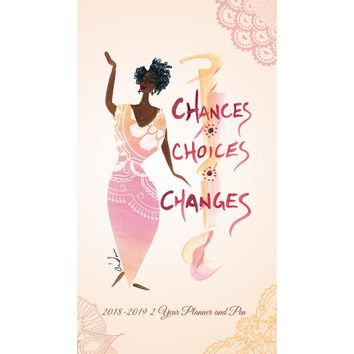 Chances Choices Changes 2 Year Planner, African-American Art by Shades of Color