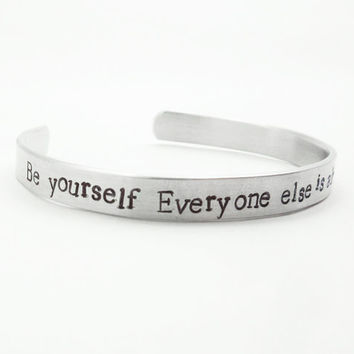 Be yourself. Everyone else is already taken - Stamped cuff bracelet - Inspirational bracelet - Quote by Oscar Wilde