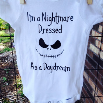 I'm a Nightmare dressed as a daydream baby bodysuit