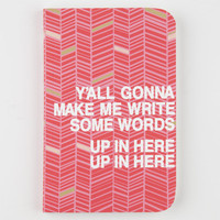 Denik Y'all Gonna Notebook Multi One Size For Women 25282895701