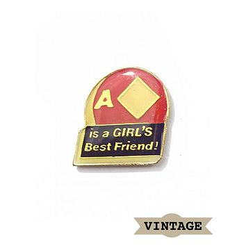 A Diamond Is A Girl's Best Friend Vintage Pin
