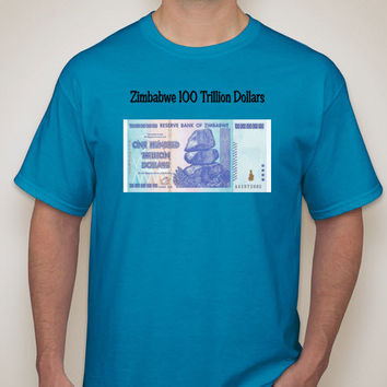 ZCC 100 Trillion Dollar Shirt