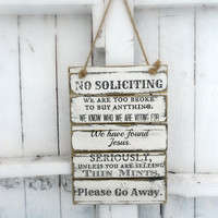 NO SOLICITING Pallet Wood Sign 12 X 18
