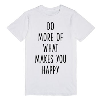 Pointlessblog: Do More Of What Makes You Happy