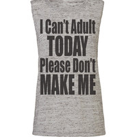 i cant adult today, workout tank, workout top, workout womens, workout shirts, workout clothes, gym tank, gym shirts, activewear, tank top