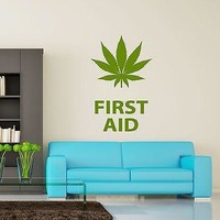 Wall Vinyl Maryhuana Weed Quotes First Aid Smoking Unique Gift (z3391)