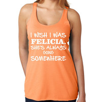 I wish I was Felicia Women's Triblend Tanktop