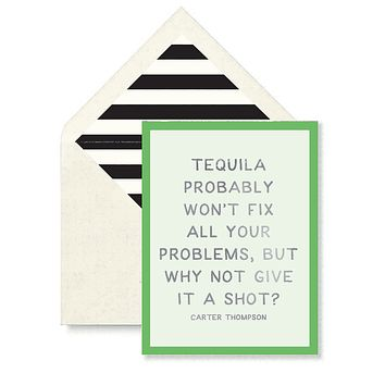 Tequila Probably Won't Fix All Your Problems Greeting Card, Single Folded Card