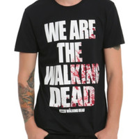 The Walking Dead We Are T-Shirt