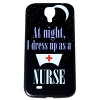 At Night I Dress Up As A Nurse Phone Case