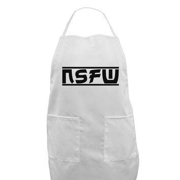 NSFW Not Safe For Work Adult Apron by TooLoud