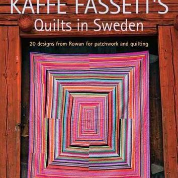 Kaffe Fassett's Quilts in Sweden (Patchwork and Quilting Book)