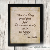 Benjamin Franklin Quote – Beer is proof God Loves Us, Art Printable, Print Wall Art Decor Poster, Man Cave, INSTANT DOWNLOAD