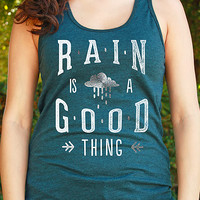 Rain is a Good Thing | Women's Country Tank Top