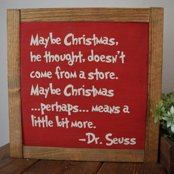 "The Grinch Quote Wood sign. 8x8. ""Maybe Christmas, he thought..."" Perfect Christmas decor."