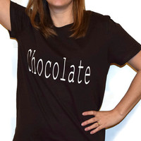 Brown Chocolate shirt, made to order, vinyl