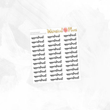 Appointment - Clear Matte Glossy Planner Stickers - Black Script Text Clear Stickers Planner Inserts Simple Classic Typography